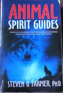 Animal Spirit Guides Stephen D Farmer, PH.D.