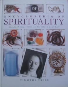 Encyclopedia of Spirituality by Timothy Freke