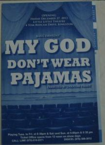 My God Don't wear Pyjamas