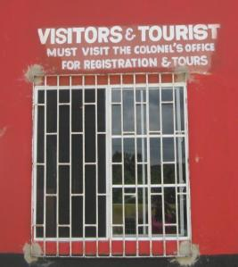 Visitors and tourists must report to Colonel's office